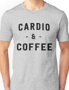 Cardio and Coffee Unisex T-Shirt