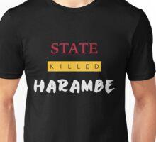 State Killed Harambe Unisex T-Shirt