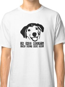 Dog Beer Funny T shirt Quote Animals Drunk Alcohol Cool Joke Classic T-Shirt
