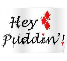 Hey Puddin'! Poster