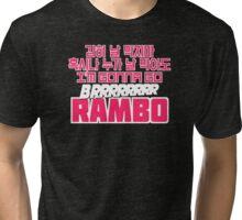 Gonna go brrrr RAMBO! BLK Tri-blend T-Shirt