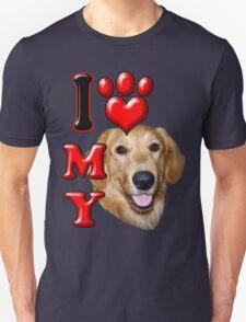 I Love My Golden Retriever Unisex T-Shirt