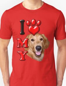 I Love My Golden Retriever Unisex T-Shirt