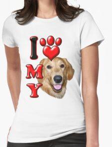 I Love My Golden Retriever Womens Fitted T-Shirt