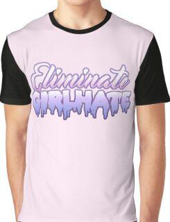 Eliminate Girlhate • Feminist Graphic T-Shirt