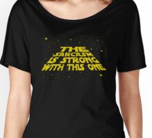 The sarcasm is strong with this one Women's Relaxed Fit T-Shirt