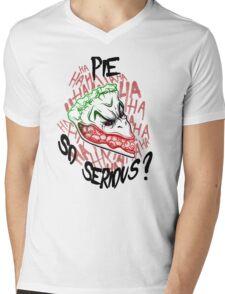 Pie so Serious? Mens V-Neck T-Shirt