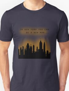 Hamilton In New York you can be a new man Unisex T-Shirt