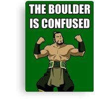 THE BOULDER IS CONFUSED Canvas Print
