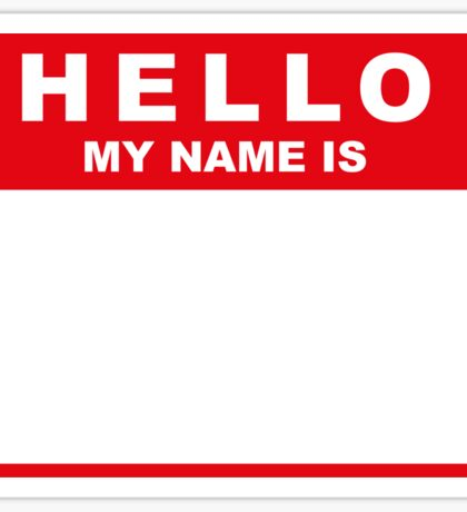Hello My Name Is (red) Sticker