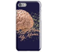 I GOT IT FROM MY MAMA iPhone Case/Skin