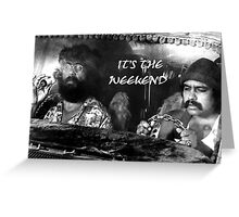 Up In Smoke Tribute Cheech and Chong Greeting Card