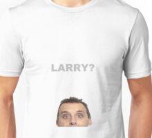 Larry? (Impractical Jokers) Unisex T-Shirt