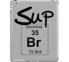 Sup Bromine iPad Case/Skin
