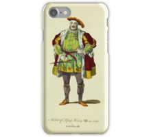 Habit of King Henry VIII in 1520 Le Roi Henry VII 360 iPhone Case/Skin