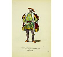 Habit of King Henry VIII in 1520 Le Roi Henry VII 360 Photographic Print