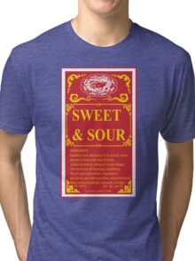 SWEET AND SOUR  Tri-blend T-Shirt