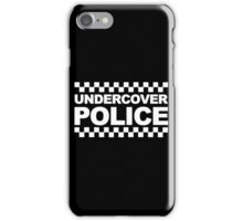 Undercover Police iPhone Case/Skin