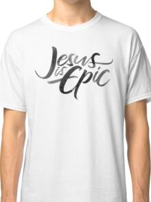 Jesus is Epic Brush Lettering - Calligraphy - Christian Religion - Ink on Cream Classic T-Shirt