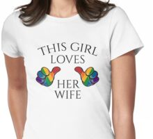 This Girl Loves Her Wife Womens Fitted T-Shirt