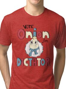 ONION FOR DICTATOR Tri-blend T-Shirt