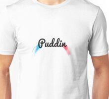 Puddin Unisex T-Shirt
