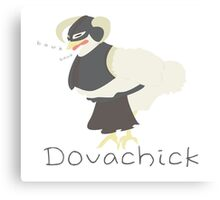 Dovachick Canvas Print