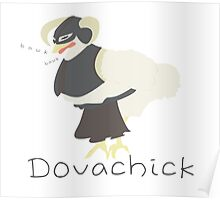 Dovachick Poster