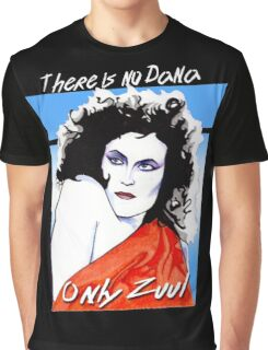 There is no Dana. Only Zuul. Graphic T-Shirt