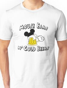 Mouse Ears and Cold Beers Unisex T-Shirt