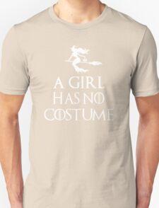 A Girl Has No Costume Shirt - Funny Halloween Shirt Unisex T-Shirt