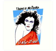There is no Dana. Only Zuul. Art Print