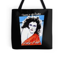 There is no Dana. Only Zuul. Tote Bag