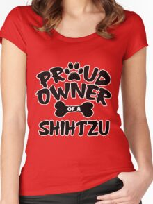 Proud Owner Of A Shih Tzu Women's Fitted Scoop T-Shirt