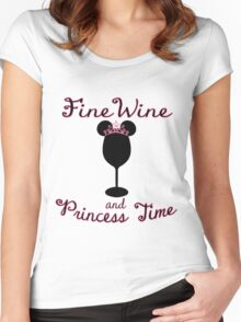 Fine Wine and Princess Time Women's Fitted Scoop T-Shirt