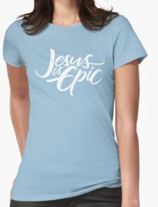 Jesus is Epic Brush Lettering - Christianity - Religious - White on Black Womens Fitted T-Shirt