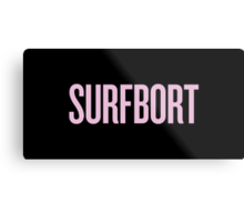 SURFBORT with yonce Metal Print