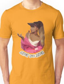 Ariana - Side To Side Unisex T-Shirt