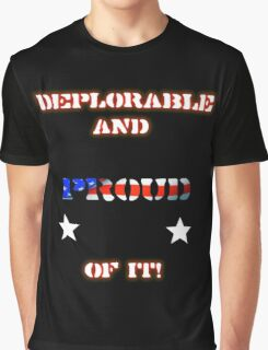 Deplorable and Proud Graphic T-Shirt