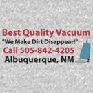 Best Quality Vacuum by Cody Brown