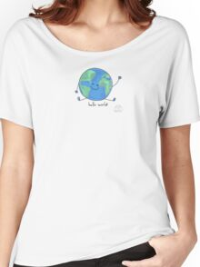 Hello world! Women's Relaxed Fit T-Shirt
