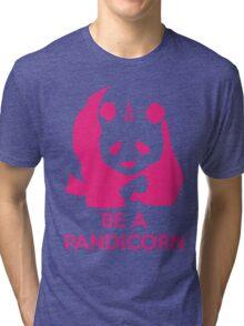 Be A Pandicorn  Tri-blend T-Shirt
