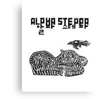 Alpha Steppa ! Canvas Print