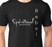 Spiritual Rebel (Black Edition) Unisex T-Shirt
