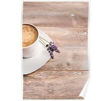 Cup of coffee on wooden background with lavenders Poster