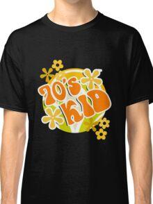 70s Kid - Retro Happy Flowers 1970s Hippies Design Classic T-Shirt