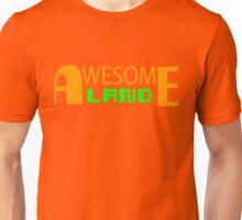 Awesome Land Unisex T-Shirt