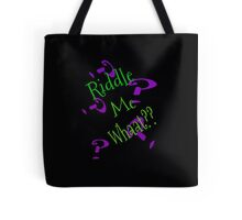 Riddle The Riddle Tote Bag