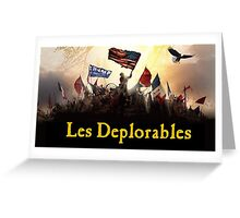 Les Deplorables Greeting Card