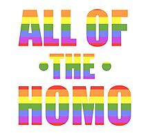 All of the Homo Photographic Print